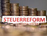 """Münzenstapel und Schriftzug """"Steuerreform"""""""